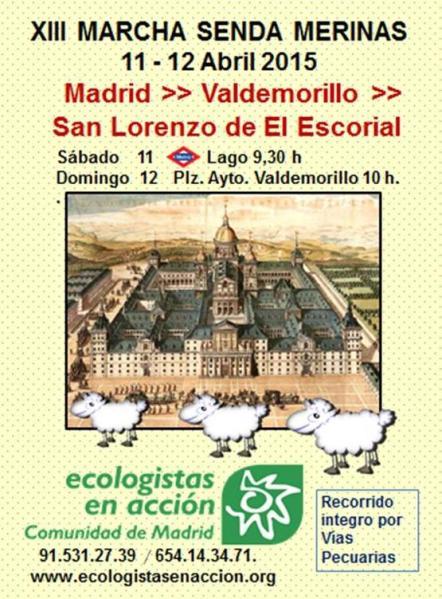 MARCHA ANUAL SENDA DE LAS MERINAS.  MADRID - S. LORENZO DEL ESCORIAL